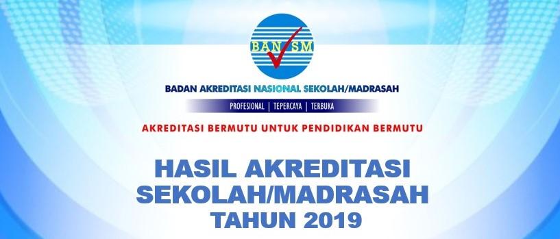 Hasil Akreditasi BAN-SM (SisPenA) Tahun 2019